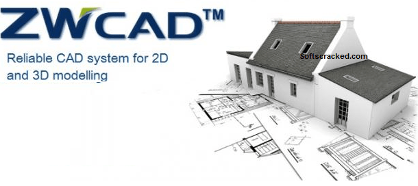 Zwcad 2019 Crack Latest Version Activation Code Working Fixed